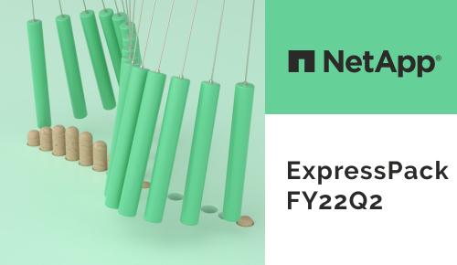 NetApp ExpressPack FY22Q2